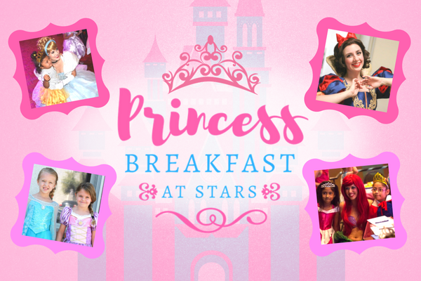 Princess Breakfast at Stars