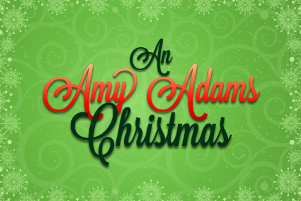 An Amy Adams Christmas